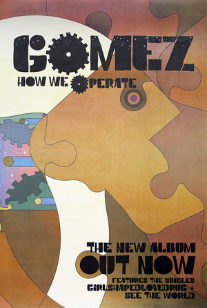 Gomez poster - How We Operate. Original