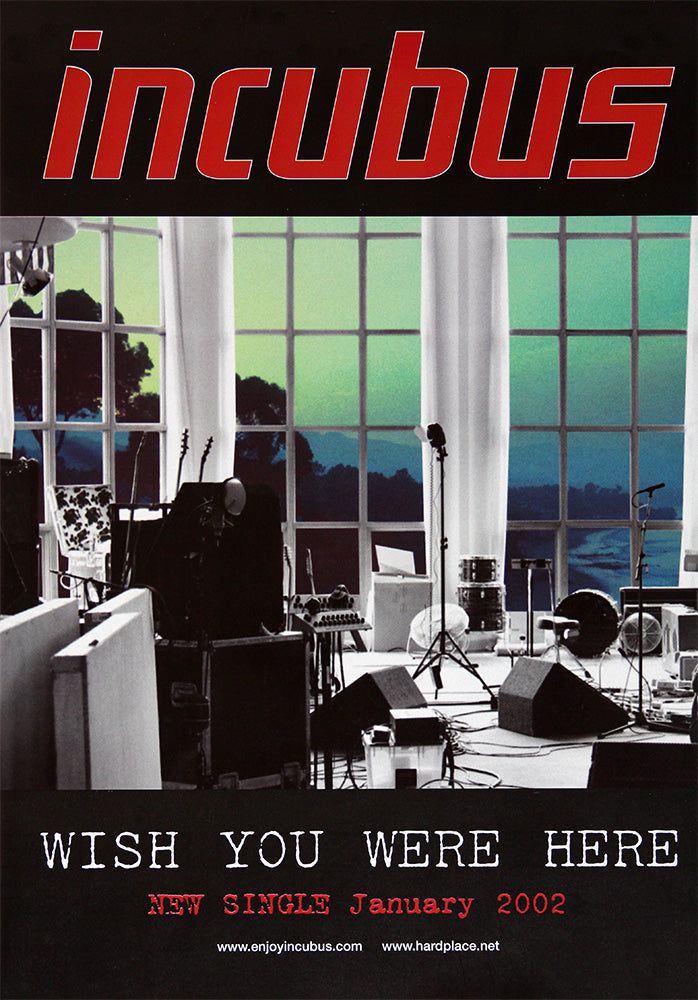 Incubus poster - Wish You Were here