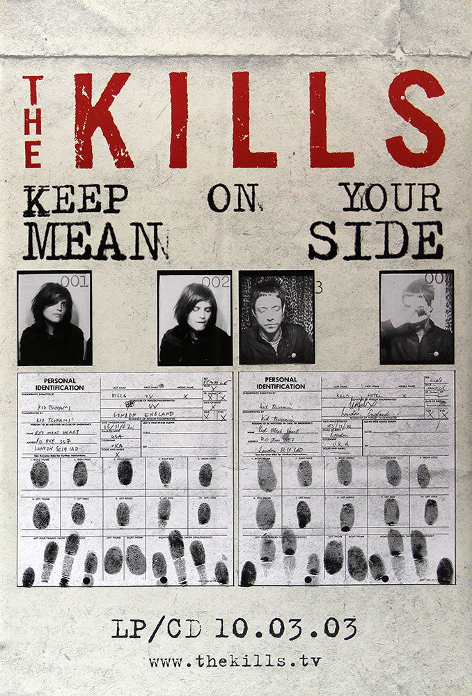 The Kills poster - Keep On Your Mean Side
