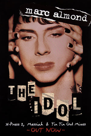 Marc Almond poster – The Idol. Original