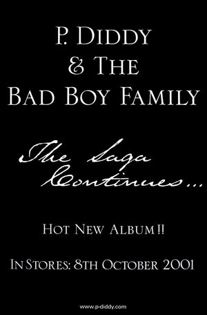 P. Diddy & the Bad Boy Family poster - The Saga Continues