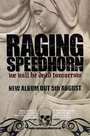 Raging Speedhorn poster - We Will be Dead Tomorrow