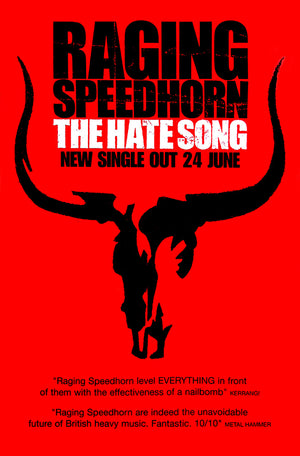 Raging Speedhorn poster - The Hate Song