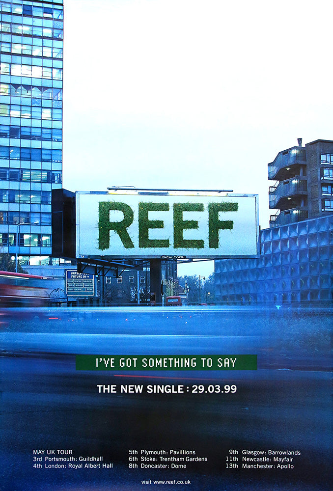 Reef poster – I've Got Something to Say