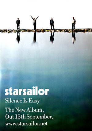 Starsailor poster - Silence is easy