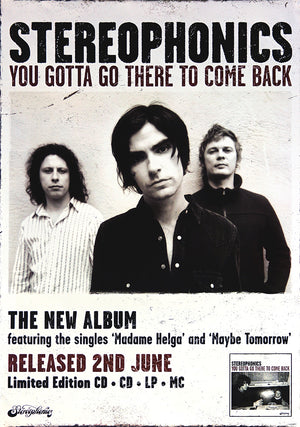 Stereophonics poster - You gotta go there to come back. Original