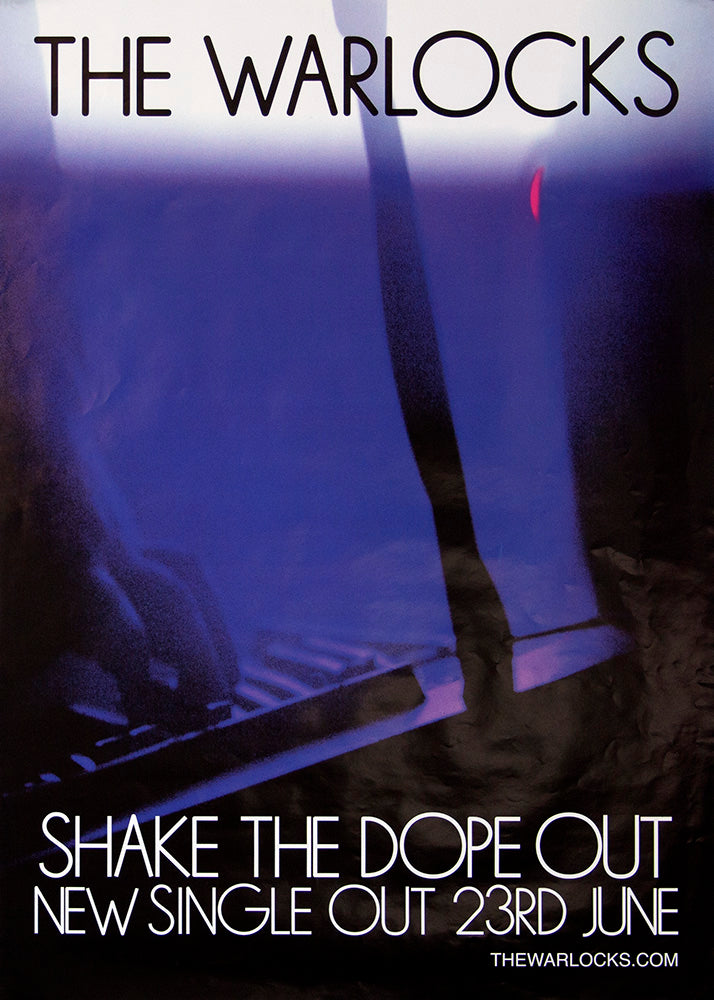 The Warlocks poster – Shake the Dope Out