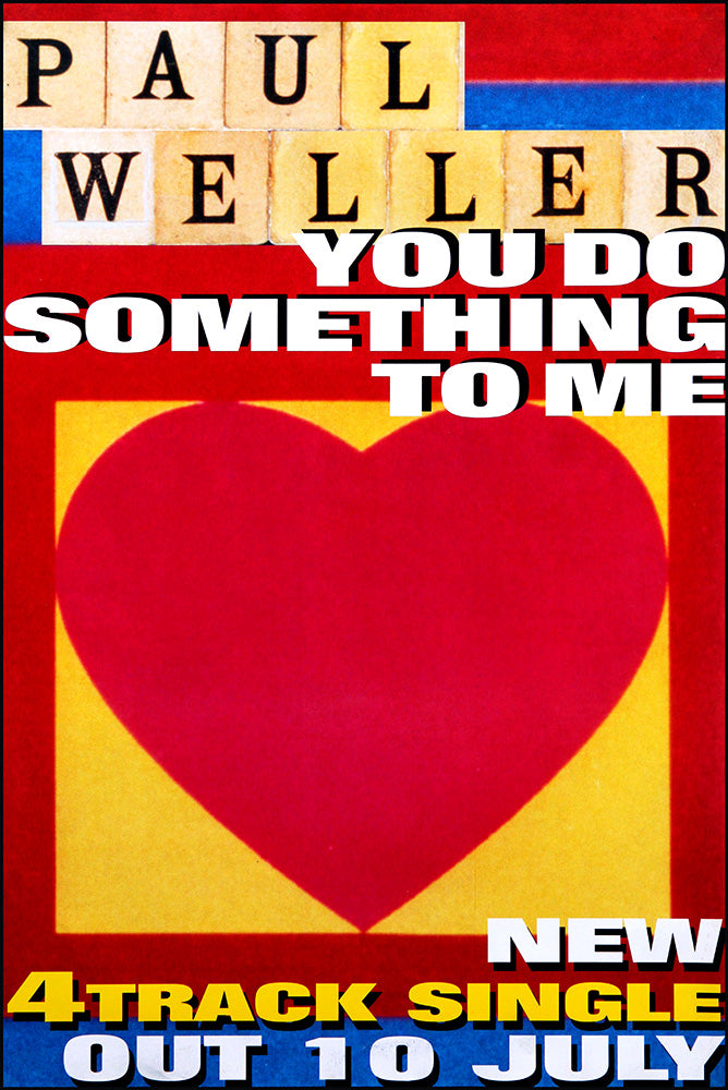 Paul Weller original poster - You Do Something To Me
