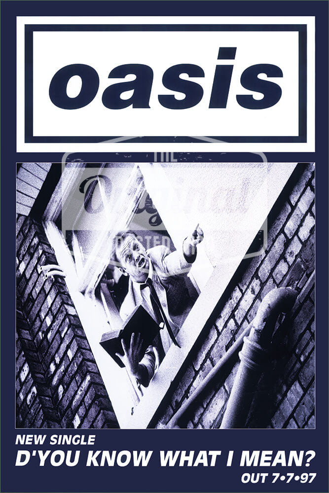 Oasis poster - D'you know what I mean? (1st Generation Reprint)