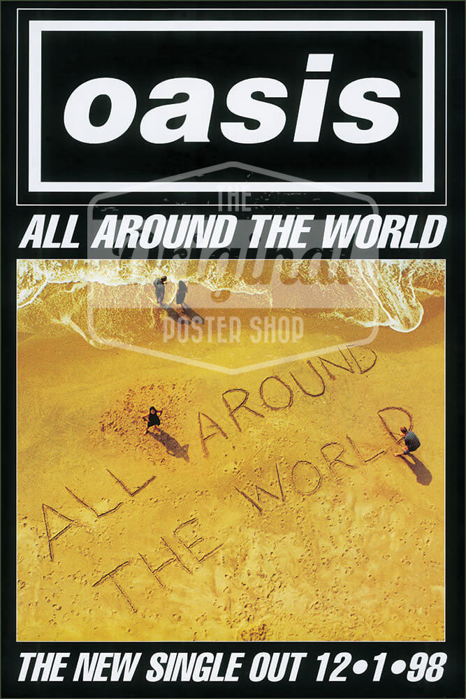 Oasis poster – All around the World (1st Generation reprint)