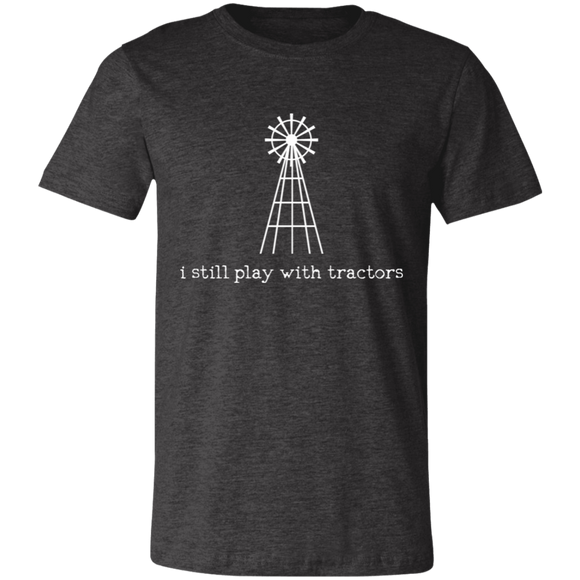 i still play with tractors Unisex Jersey Short-Sleeve T-Shirt