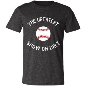 greatest show on dirt Unisex Jersey Short-Sleeve T-Shirt