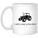 i still play in the dirt - mugs
