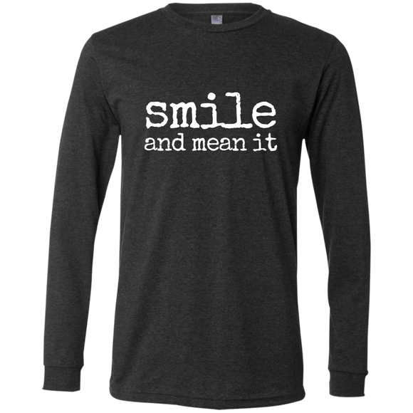 smile and mean it Men's Jersey LS T-Shirt