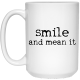 smile and mean it - mugs