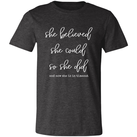 she believed she could Unisex Jersey Short-Sleeve T-Shirt