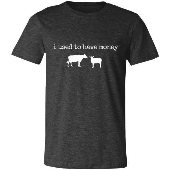 i used to have money-animals Unisex Jersey Short-Sleeve T-Shirt