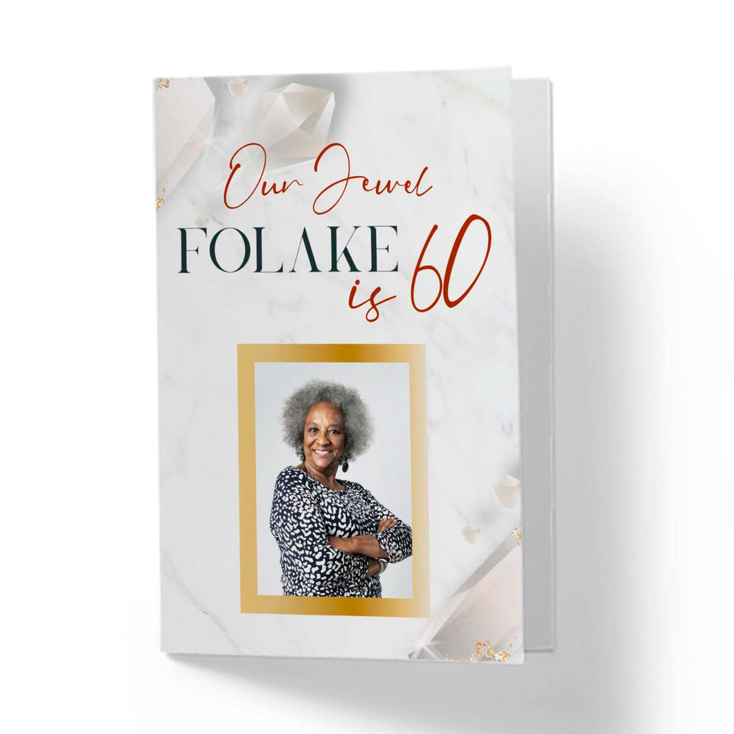Our Jewel Folake is 60