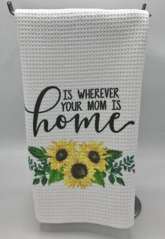 Mother's Day is Every Day!   Kitchen and Bath Hand Towel