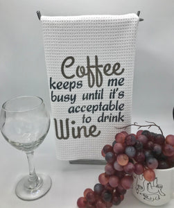 Coffee Keeps me Sane, Until its Wine Time!   Kitchen and Bath Hand Towel