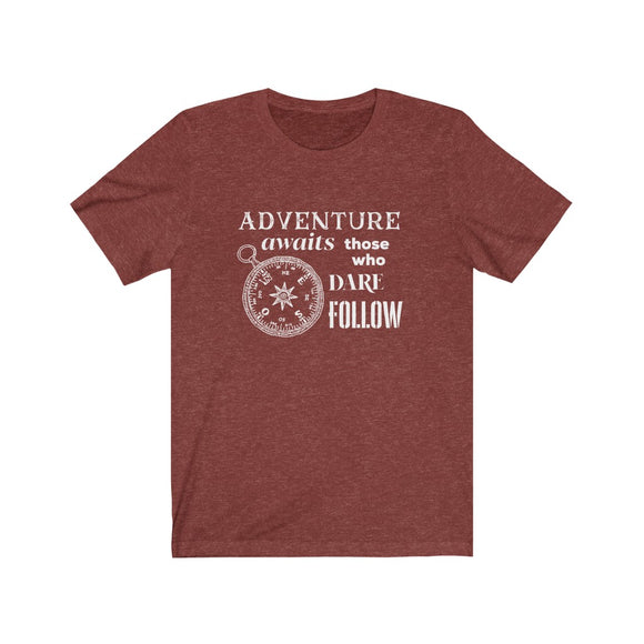 Adventure Awaits, Compass, Those Who Dare Follow  Unisex Jersey Short Sleeve Tee - FireCreekMercantile