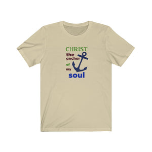 Christ The Anchor of My Soul Unisex Jersey Short Sleeve Tee - FireCreekMercantile