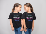 Most Awesome Sister Ever Kids Short Sleeve Tee - FireCreekMercantile