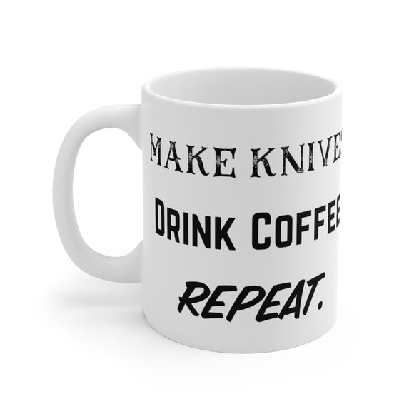 Make Knives Drink Coffee Repeat, Bladesmith Black Ink Mug 11oz - FireCreekMercantile