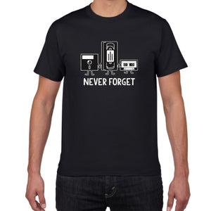 Never Forget Sarcastic Graphic Music Novelty Funny T Shirt men Casual cotton letter printed Men's T-shirt men Tee shirt homme
