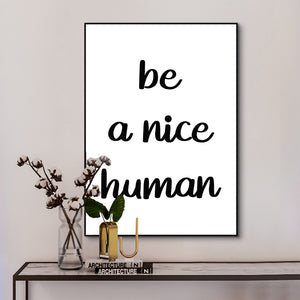 Be A Nice Human Canvas