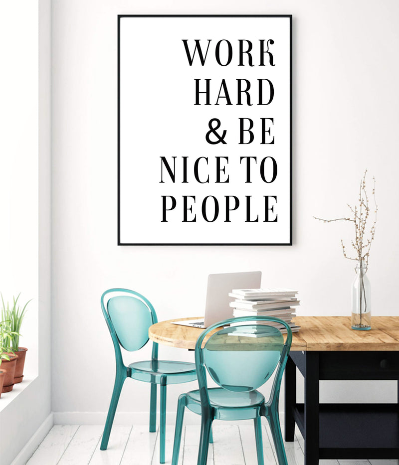 Work Hard And Be Nice To People Canvas