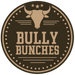 Bully Bunches
