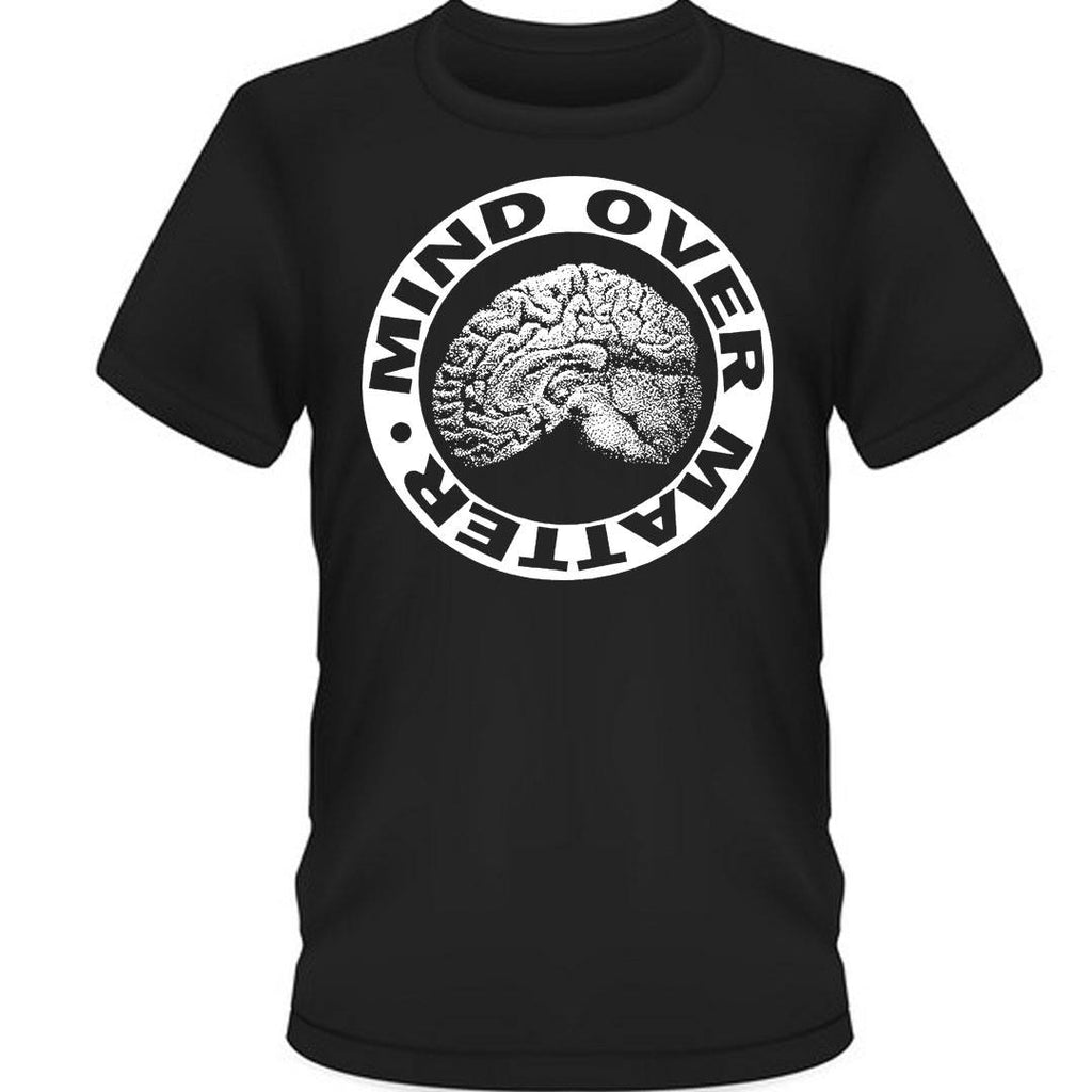 Mind Over Matter - Brain (2sided) T-Shirt