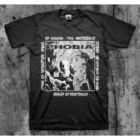 Phobia - Means Of Existence T-Shirt