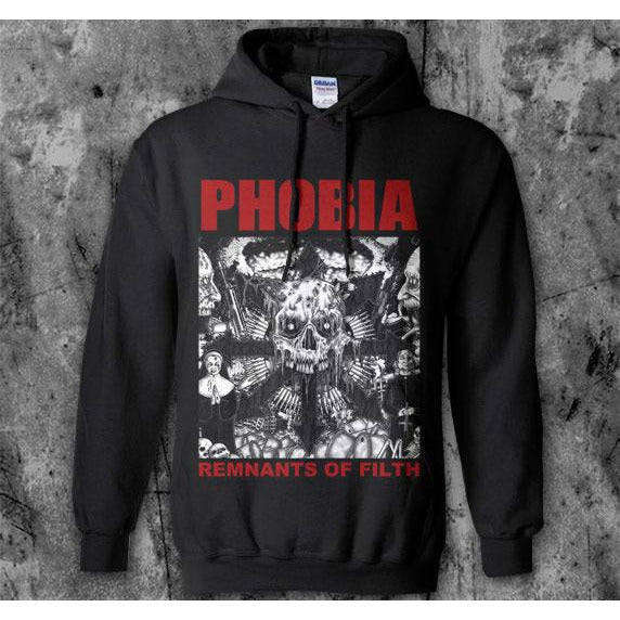 Phobia - Remnants of Filth Hoodie Sweatshirt