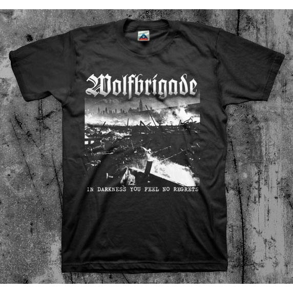 Wolfbrigade - In Darkness You Feel No Regrets T-Shirt