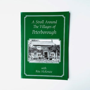 A stroll around the villages of Peterborough with Rita McKenzie