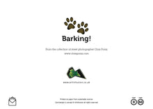 "Load image into Gallery viewer, Barking! ""Did someone say cats?"" Birthday Card"