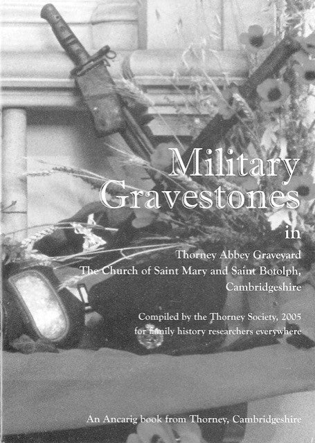 Military Gravestones in Thorney Abbey Graveyard
