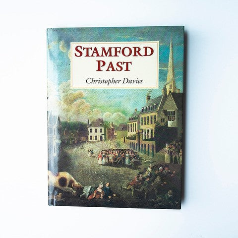Stamford Past by Christopher Avies