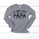 My Favorite People Call Me Papa And Kids