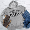 My Favorite People Call Me Papa, Custom Name Hoodie Shirt