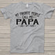 My Favorite People Call Me Papa, Custom Names Shirt