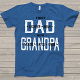 Namashops Personalized First Dad Now Grandpa Shirt