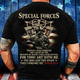 Special Forces Yea, Though I Walk Through The Valley Of The Shadow Of Death T-Shirt