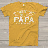 Namashops Personalized My Favorite People Call Me Papa White, Custom Names Shirt