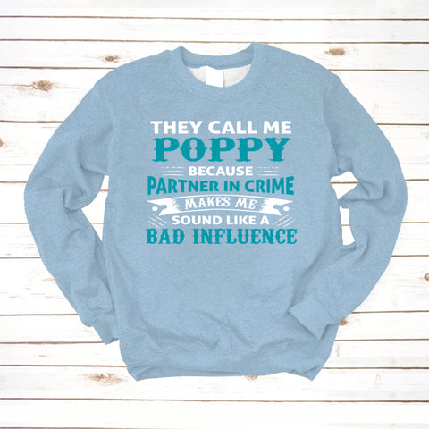 They Call Me Poppy Partner In Crime   Bad Infuence