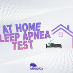 Your Guide to At-Home Sleep Apnea Testing