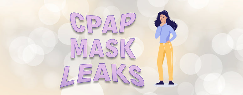 How Can You Fix CPAP Mask Leaks?