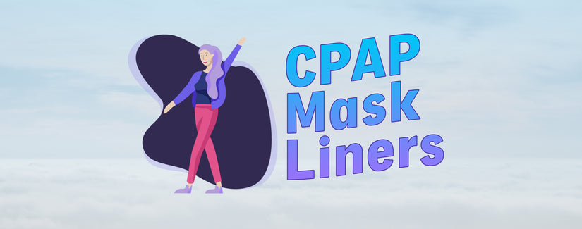 The Best CPAP Mask Liners to Prevent Skin Irritation